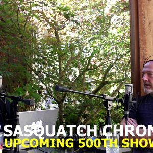 Sasquatch Chronicles: The 500th Show Preview (Les Stroud)