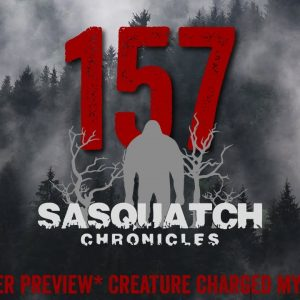 SC EP:157 Creature charged my big rig [MEMBERS] PREVIEW