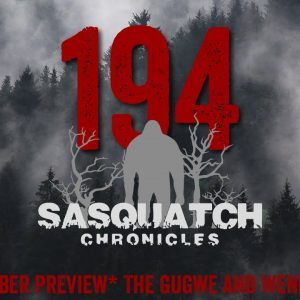 SC EP:194 The Gugwe and Wendigo's [Members] PREVIEW