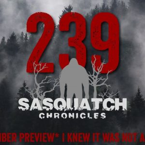 SC EP:239 I knew it was NOT a bear [Members] PREVIEW