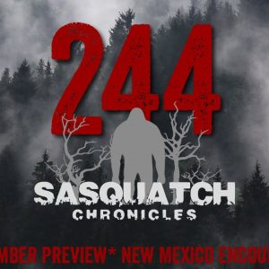 SC EP:244 New Mexico Encounter [Members] PREVIEW
