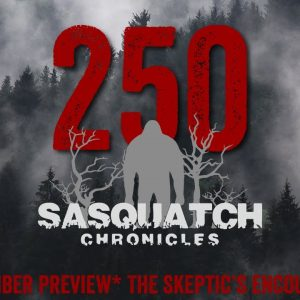 SC EP:250 The skeptic's encounter [Members] PREVIEW