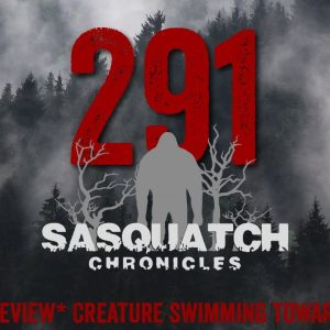 SC EP:291 Creature swimming towards our boat [Members] PREVIEW