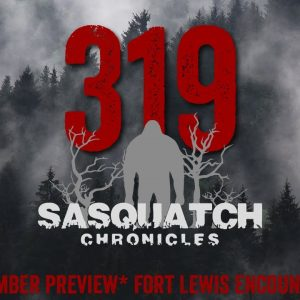 SC EP:319 Fort Lewis Encounters [Members] PREVIEW