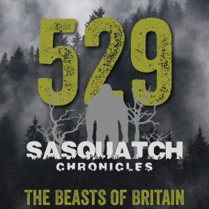 SC EP:529 The Beasts of Britain