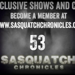 SC EP:53 Finding tracks and running into Sasquatch