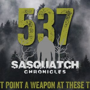 SC EP:537 Do Not Point A Weapon At These Things