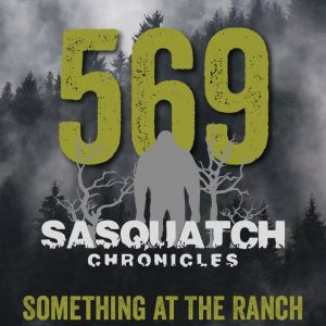 SC EP:569 Something At The Ranch