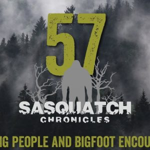 SC EP:57 Missing people and bigfoot encounters