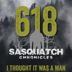 SC EP:618 I Thought It Was A Man