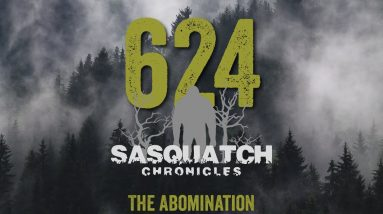 SC EP:624 The Abomination