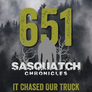 SC EP:651 It Chased Our Truck