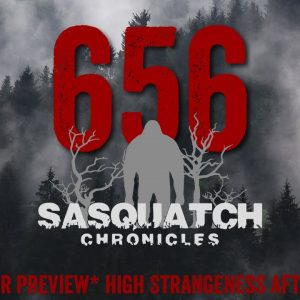 SC EP:656 High Strangeness After Dark [Members] PREVIEW