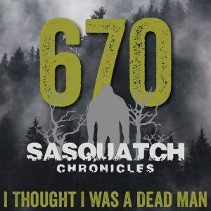 SC EP:670 I Thought I Was A Dead Man