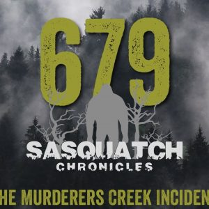 SC EP:679 The Murderers Creek Incident
