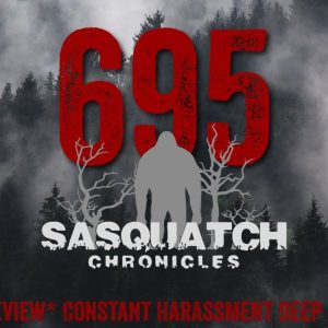 SC EP:695 Constant Harassment Deep In The Woods [Members] PREVIEW