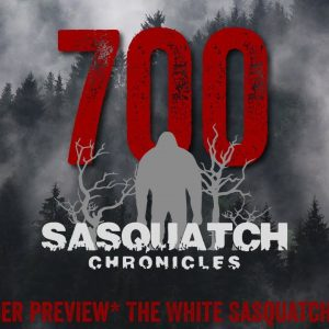 SC EP:700 The White Sasquatch Of MN [Members] PREVIEW