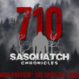 SC EP:710 The Drive By Sasquatch [Members] PREVIEW