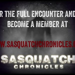 SC EP:99 Sasquatch at my window Part 1 [Members] PREVIEW