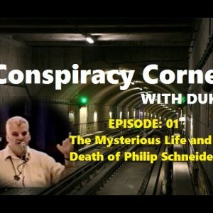 The Mysterious Life and Death of Philip Schneider