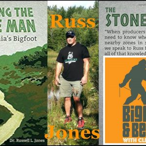 Bigfoot and Beyond with CLiff and Bobo - Ep. 048: Rappin' with Russ Jones - Part One