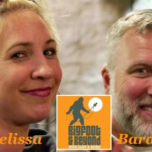 Bigfoot and Beyond with Cliff and Bobo - EP. 045: Mirthful Musings with Melissa