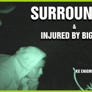 """""""Surrounded & Injured by Bigfoot"""" - KX ENIGMA RECON LIVE EP02"""
