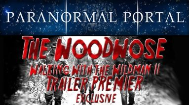 WOODWOSE - Walking with the Wildman 2 - Exclusive Trailer PREMIER