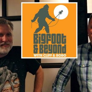 Bigfoot and Beyond with Cliff and Bobo - Ep. 028: Jabberin' with Jon Wilk