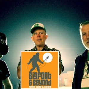 Bigfoot and Beyond with Cliff and Bobo - Ep. 031: Gabbin' with gerhard Part 2