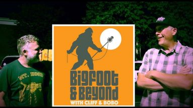 Bigfoot and Beyond with Cliff and Bobo - Ep. 037: Jammin' in January- Part Two