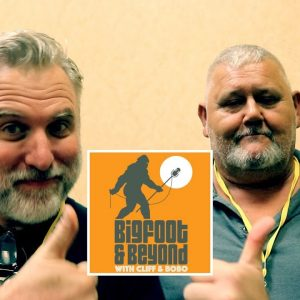 Bigfoot and Beyond with Cliff and Bobo - Ep. 019: Talkin' with Tom Shay Pt. 2