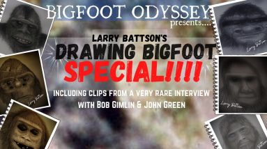DRAWING BIGFOOT SPECIAL with LARRY BATTSON